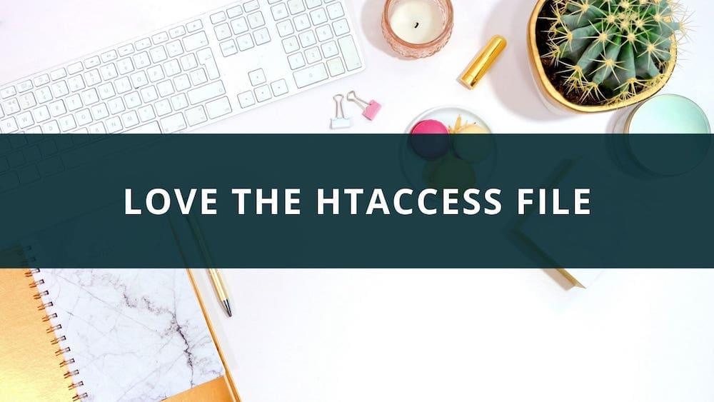 Love the htaccess file