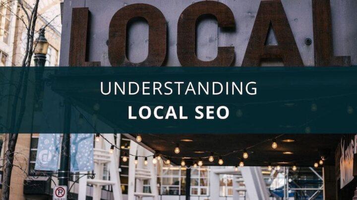 understanding local SEO